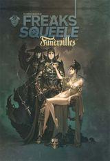 Couverture Freaks' Squeele : Funérailles, tome 1
