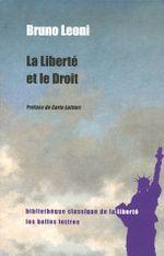 Couverture La liberté et le droit