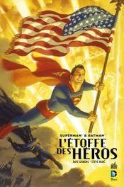 Couverture Superman et Batman : L'Étoffe des héros