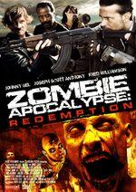 Affiche Zombie Apocalypse : Redemption