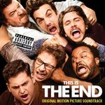 Pochette This Is The End : Original Motion Picture Soundtrack