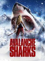 Affiche Avalanche Sharks : Les dents de la neige