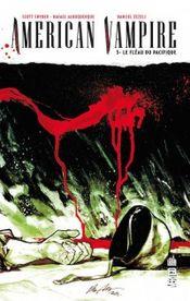 Couverture Le Fléau du Pacifique - American Vampire, tome 3