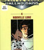 Couverture Nouvelle Lune - Dallas Barr, Tome 4
