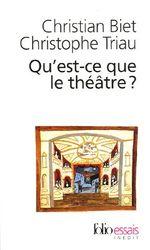 Couverture Qu'est ce que le théâtre ?