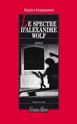 Couverture Le spectre d'Alexandre Wolf