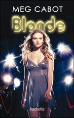 Couverture Blonde - Blonde, tome 1