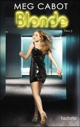 Couverture Eternellement Blonde - Blonde, tome 3