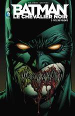 Couverture Cycle de violence - Batman : Le Chevalier Noir, tome 2