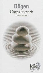 Couverture Corps et esprit, la voie du zen