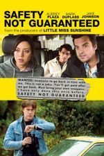 Affiche Safety Not Guaranteed