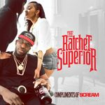 Pochette The Ratchet Superior (EP)