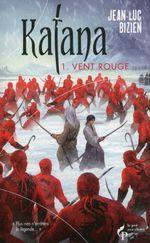 Couverture Vent rouge - Katana, tome 1
