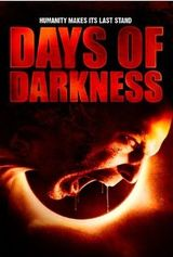 Affiche Days of Darkness