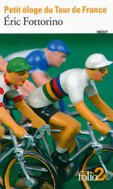Couverture Petit éloge du Tour de France