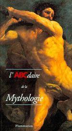Couverture L'ABCdaire de la Mythologie