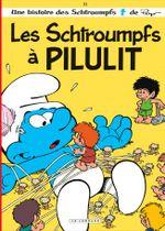 Couverture Les schtroumpfs à Pilulit  - Les Schtroumpfs, tome 31