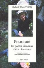 Couverture Pourquoi les poètes inconnus restent inconnus
