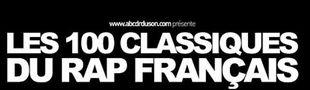 Cover Les 100 Classiques du Rap Français selon abcdrduson.com