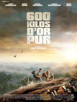 Affiche 600 Kilos d'or pur