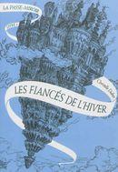 Couverture Les fiancés de l'hiver - La passe-miroir, volume 1