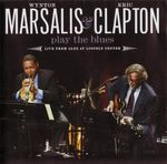 Pochette Wynton Marsalis & Eric Clapton Play the Blues: Live from Jazz at Lincoln Center (Live)