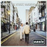 Pochette (What's the Story) Morning Glory?