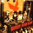 Pochette Birdy Nam Nam