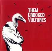 Pochette Them Crooked Vultures