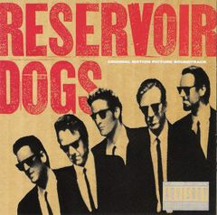Pochette Reservoir Dogs: Original Motion Picture Soundtrack (OST)