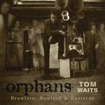 Pochette Orphans: Brawlers, Bawlers & Bastards
