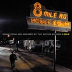 Pochette 8 Mile: Music From and Inspired by the Motion Picture (OST)