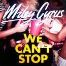 Pochette We Can't Stop (Single)
