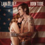 Pochette Born to Die (Single)