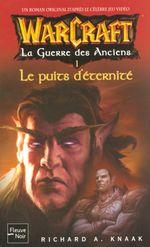 Couverture Le Puits d'éternité - Warcraft, La guerre des Anciens, tome 1