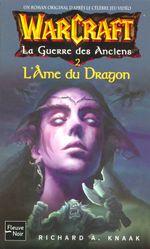 Couverture L'âme du Dragon - Warcraft, La guerre des Anciens, tome 2