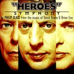 """Pochette """"Heroes"""" Symphony: From the Music of David Bowie & Brian Eno"""