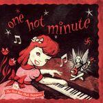 Pochette One Hot Minute
