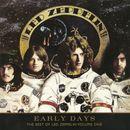Pochette Early Days: The Best of Led Zeppelin, Volume One