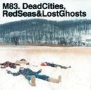 Pochette Dead Cities, Red Seas & Lost Ghosts