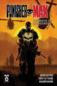 Couverture Secrets et mensonges - Punisher Max, tome 7
