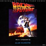 Pochette Back to the Future: Original Motion Picture Score (OST)
