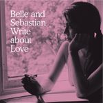 Pochette Belle and Sebastian Write About Love
