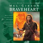 Pochette Braveheart: Original Motion Picture Soundtrack (OST)