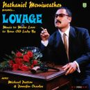 Pochette Nathaniel Merriweather Presents... Lovage: Music to Make Love to Your Old Lady By