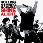 Pochette Shine a Light (OST)