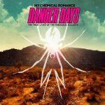 Pochette Danger Days: The True Lives of the Fabulous Killjoys