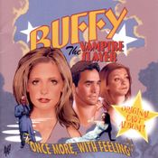 Pochette Buffy the Vampire Slayer: Once More, With Feeling (OST)