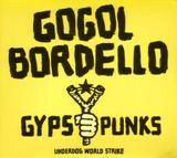 Pochette Gypsy Punks: Underdog World Strike