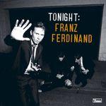 Pochette Tonight: Franz Ferdinand